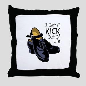 I Get a Kick Out of Life Throw Pillow