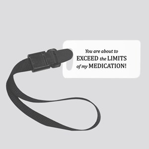 You Are About To Exceed The Limi Small Luggage Tag