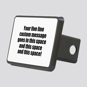 Super Mega Five Line Custom Message Hitch Cover