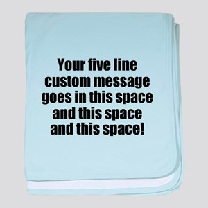 Super Mega Five Line Custom Message baby blanket