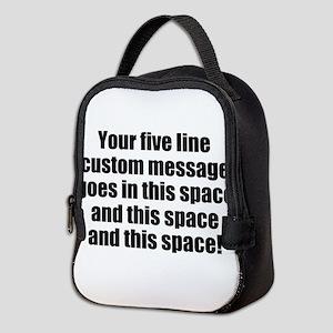 Super Mega Five Line Custom Message Neoprene Lunch