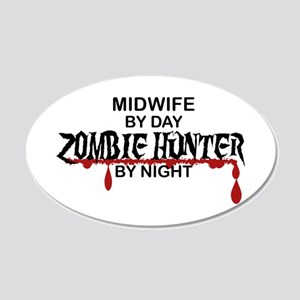 Zombie Hunter - Midwife 20x12 Oval Wall Decal