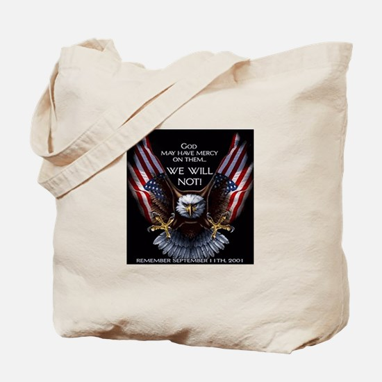 God May Have Mercy Tote Bag