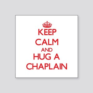 Keep Calm and Hug a Chaplain Sticker