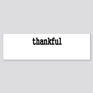 thankful Bumper Sticker