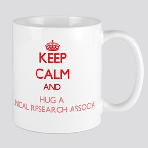 Keep Calm and Hug a Clinical Research Associate Mu