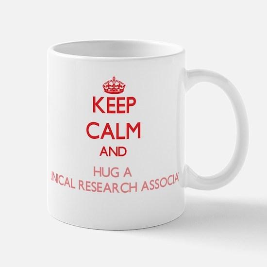 Keep Calm and Hug a Clinical Research Associate Mu