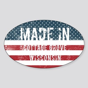 Made in Cottage Grove, Wisconsin Sticker