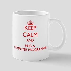 Keep Calm and Hug a Computer Programmer Mugs