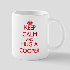 Keep Calm and Hug a Cooper Mugs