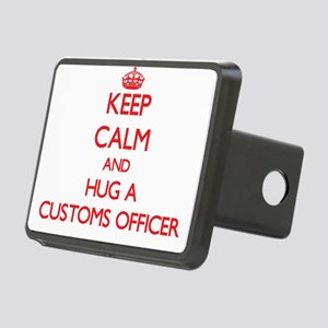 Keep Calm and Hug a Customs Officer Hitch Cover