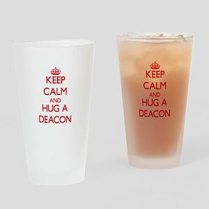 Keep Calm and Hug a Deacon Drinking Glass