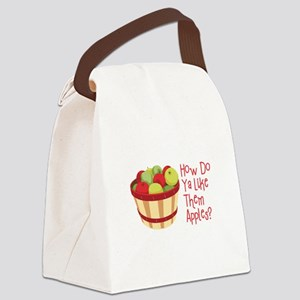 How Do Ya Like Them Apples? Canvas Lunch Bag
