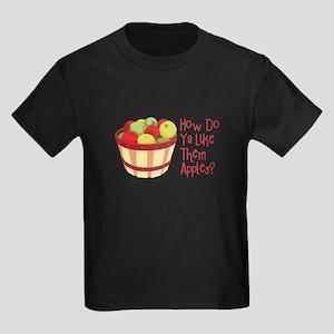 How Do Ya Like Them Apples? T-Shirt