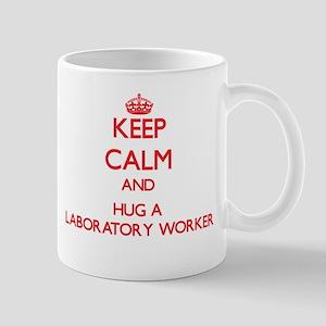 Keep Calm and Hug a Laboratory Worker Mugs