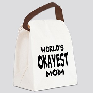 Worlds Okayest Mom Canvas Lunch Bag