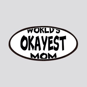 Worlds Okayest Mom Patches