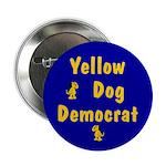 Yellow Dog Democrat Button