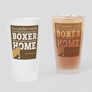 A Home for Every Boxer Drinking Glass