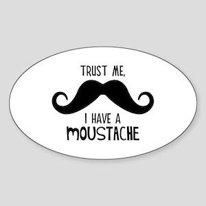 Trust Me, I Have A Moustache Sticker