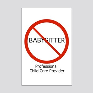 Not a babysitter! Posters