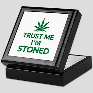 Trust me I'm stoned marijuana Keepsake Box