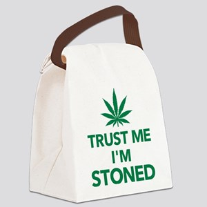 Trust me I'm stoned marijuana Canvas Lunch Bag