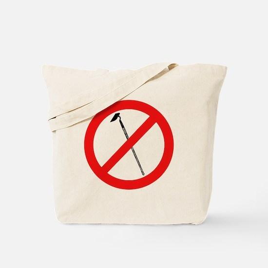 No More Hoes Tote Bag