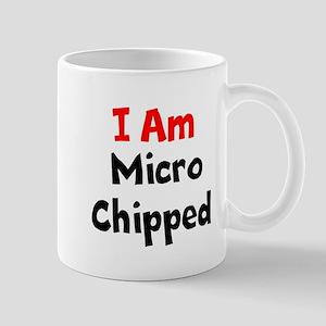 I Am Microchipped Mugs