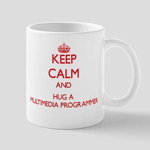 Keep Calm and Hug a Multimedia Programmer Mugs