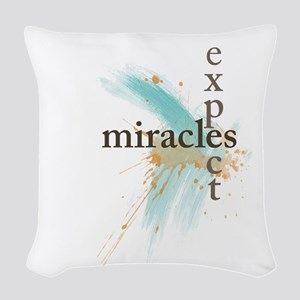 Expect Miracles Woven Throw Pillow