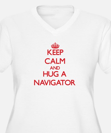 Keep Calm and Hug a Navigator Plus Size T-Shirt