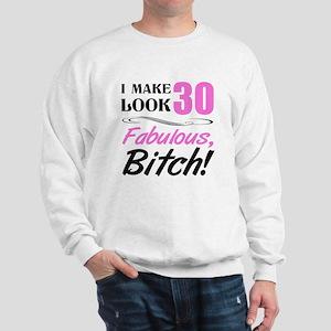 Fabulous Attitude 30th Birthday Sweatshirt