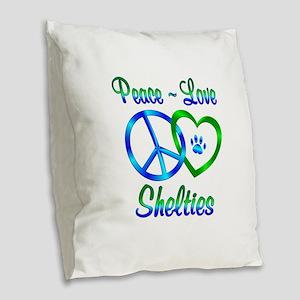 Peace Love Shelties Burlap Throw Pillow