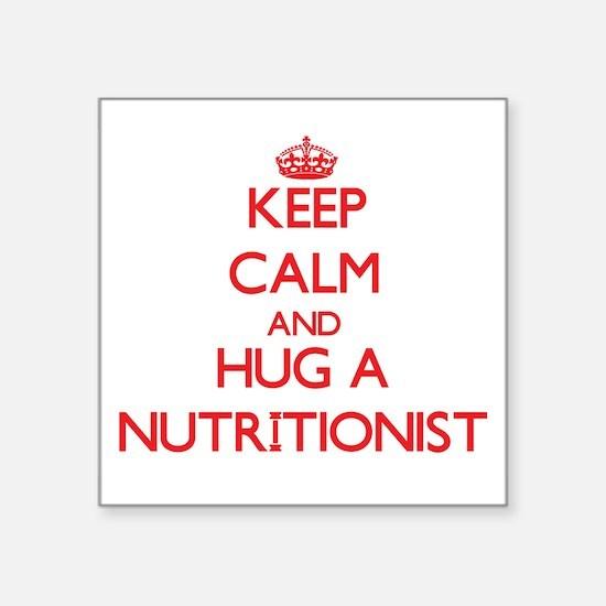 Keep Calm and Hug a Nutritionist Sticker