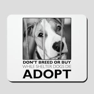 Adopt Puppy Mousepad