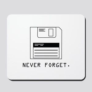 Never Forget Mousepad