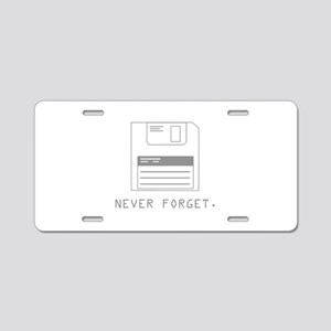 Never Forget Aluminum License Plate