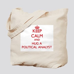 Keep Calm and Hug a Political Analyst Tote Bag