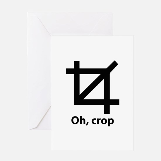Oh, crop Greeting Card