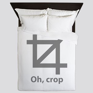 Oh, crop Queen Duvet