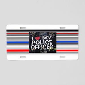 I Love My Police Officer Aluminum License Plate