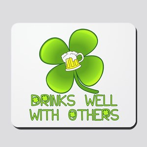 Drinks Well with Others Mousepad