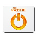 The Switch Campaign Mousepad