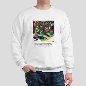 Philosophy Texts Are Dangerous Sweatshirt