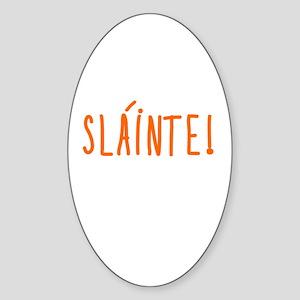 SLAINTE Toast Sticker (Oval)