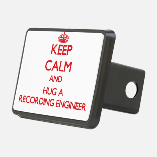 Keep Calm and Hug a Recording Engineer Hitch Cover