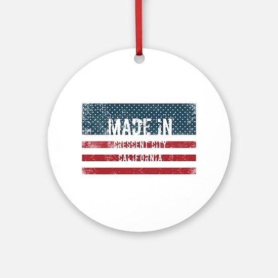 Made in Crescent City, California Round Ornament