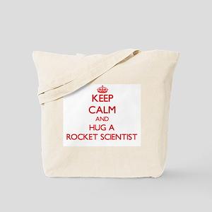 Keep Calm and Hug a Rocket Scientist Tote Bag