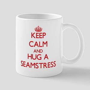 Keep Calm and Hug a Seamstress Mugs